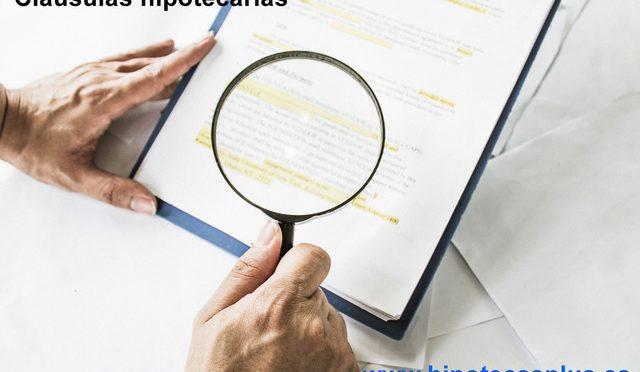 ¿Qué cláusulas tiene un contrato hipotecario?