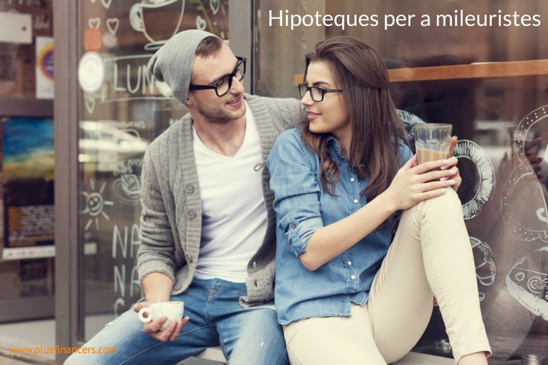 Hipoteques per a mileuristes